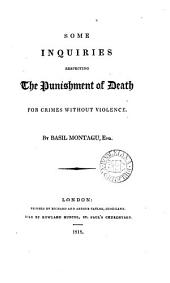 Some inquiries respecting the punishment of death for crimes without violence
