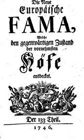 Die neue europäische Fama, welche den gegenwärtigen Zustand der vornehmsten Höfe entdecket: Band 12