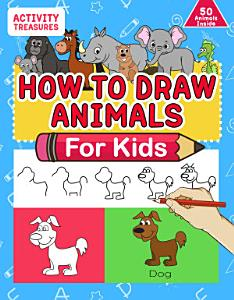 How To Draw Animals For Kids Book