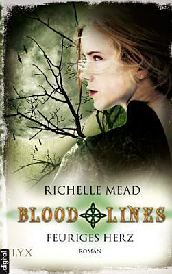 Bloodlines   Feuriges Herz PDF