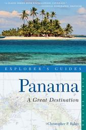 Explorer's Guide Panama: A Great Destination