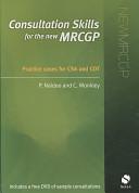 Consultation Skills for the New MRCGP PDF