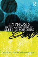 Hypnosis in the Management of Sleep Disorders PDF