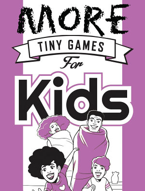 More Tiny Games for Kids PDF