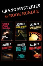 Crang Mysteries 6-Book Bundle: Crang Plays the Ace / Straight No Chaser / Riviera Blues / and 3 more