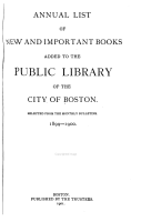 Annual List of New and Important Books Added to the Public Library of the City of Boston PDF