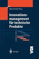 Innovationsmanagement f  r technische Produkte PDF