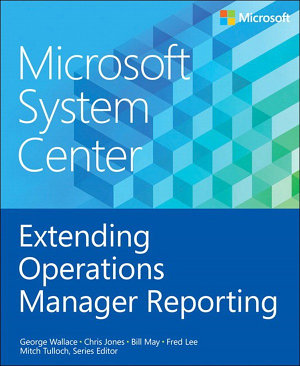 Microsoft System Center Extending Operations Manager Reporting PDF