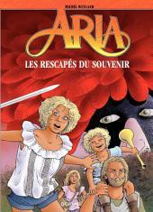 Aria – tome 33 - Les rescapés du souvenir