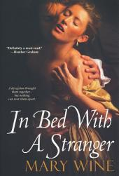 In Bed With A Stranger