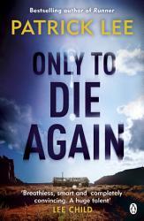 Only To Die Again Book PDF