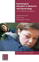 Psychological Disorders in Obstetrics and Gynaecology for the MRCOG and Beyond