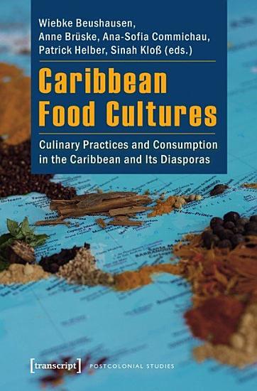Caribbean Food Cultures PDF
