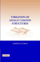 Vibration of Axially-Loaded Structures