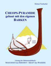 CHEOPS PYRAMIDE gebaut mit den eigenen BARKEN PDF
