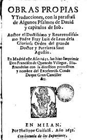 obras propias y traducciones con la parafrasi de algunos salmos de David y capitulos de Job: en Madrid año 1631 las hizo imprimir Don Francisco de Quevedo Villegas