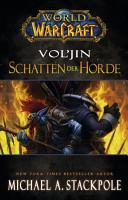 World of Warcraft  Vol jin   Schatten der Horde PDF