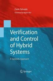 Verification and Control of Hybrid Systems: A Symbolic Approach