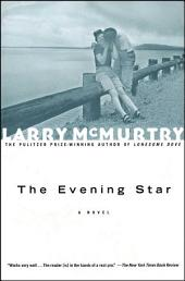 The Evening Star: A Novel