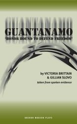 Guantanamo Honor Bound To Defend Freedom  Book PDF