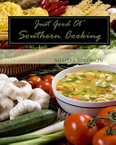 Just Good Ol  Southern Cooking Book