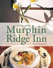 A Taste of the Murphin Ridge Inn PDF