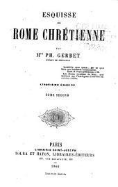 Esquisse de Rome chrétienne: Volume2
