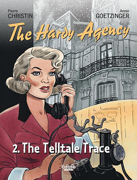 Hardy Agency Volume 2 The Telltale Trace