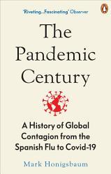 The Pandemic Century PDF