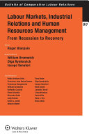 Labour Markets, Industrial Relations and Human Resources Management in Europe