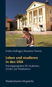 Leben und studieren in den USA: Trainingsprogramm für Studenten, Schüler und Praktikanten