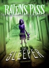 Ravens Pass: The Sleeper
