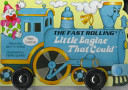 The Fast Rolling Little Engine That Could Book PDF