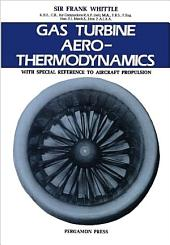 Gas Turbine Aero-Thermodynamics: With Special Reference to Aircraft Propulsion