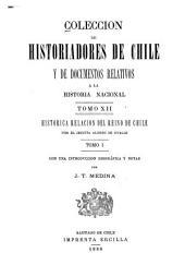 Histórica relación del reyno de Chile y de las misiones y ministerios que ejercita en él la Compañía de Jesús ...