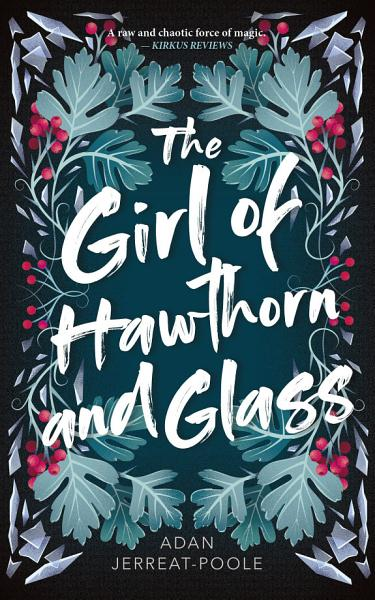 Download The Girl of Hawthorn and Glass Book