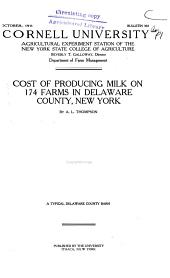Cost of Producing Milk on 174 Farms in Deleware County, New York