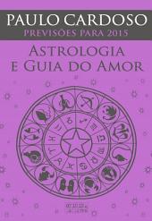Astrologia e Guia do Amor 2015