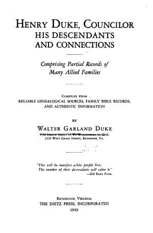 Henry Duke, Councilor, His Descendants and Connections