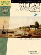 Kuhlau - Selected Sonatinas (Songbook): Op. 20, Nos. 1-3, Op. 55, Nos. 1-3, Op. 88, Issue 3