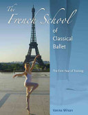 The French School Of Classical Ballet Book PDF