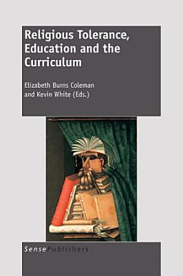 Religious Tolerance  Education and the Curriculum PDF