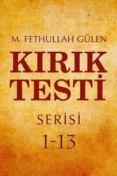 KIRIK TESTİ SERİSİ 1-13: TEK CİLT