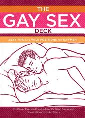 Gay Sex: Reference to Go: Sexy Tips and Wild Positions for Gay Men