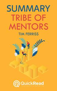 Tribe of Mentors by Tim Ferriss  Summary  PDF
