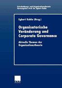 Organisatorische Ver  nderung und Corporate Governance PDF
