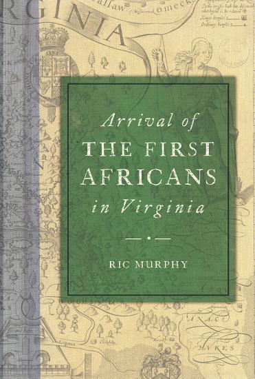 Arrival of the First Africans in Virginia PDF