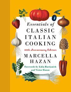 Essentials of Classic Italian Cooking Book