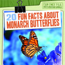 20 Fun Facts about Monarch Butterflies PDF
