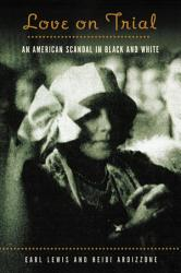 Love On Trial An American Scandal In Black And White Book PDF